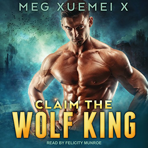 Claim the Wolf King audiobook cover art