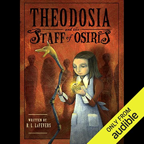 Theodosia and the Staff of Osiris  audiobook cover art