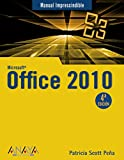 Office 2010 (Manual Imprescindible (am))