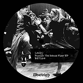 Punish The Dance Floor EP