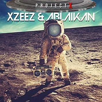 Project X (feat. Ablaikan)