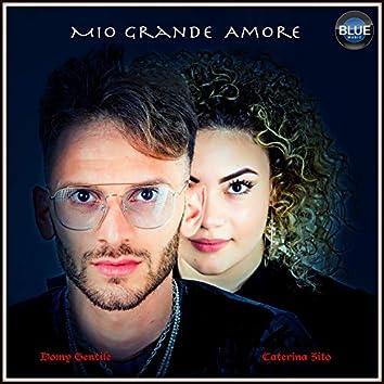 Mio grande amore (feat. Caterina Zito)