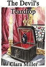 The Devil's Teardrop by Clara Miller (2008-10-13)