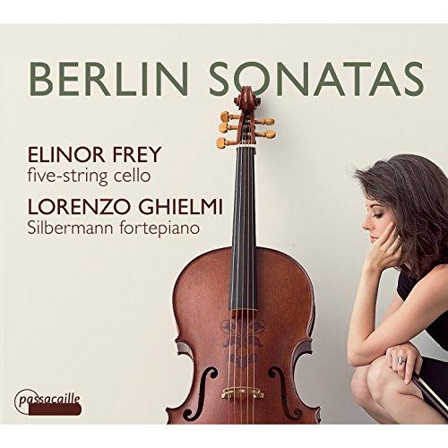 Berlin Cello Sonatas by Abel, Bach, Benda & Graun