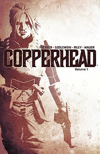 Copperhead, Vol. 1: A New Sheriff in Town by Jay Faerber(2015-03-11)