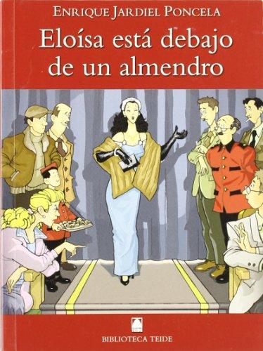 Biblioteca Teide 015 - Eloísa está debajo de un almendro -E. Jardiel Poncela-