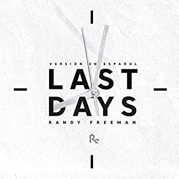 Last Days (Remastered Spanish Version)