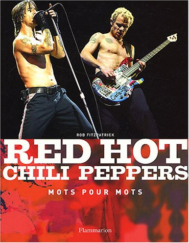 Red Hot Chili Peppers : Mots pour mots