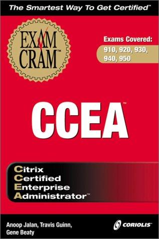 Ccea: Exam Craft Exams 910, 920, 930, 940, 950 (Exam Cram)