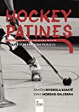 Hockey Patines: Entrenamiento de la velocidad en pista
