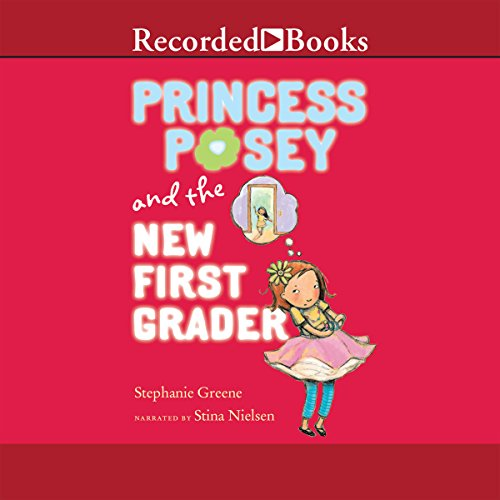 Princess Posey and the New First Grader audiobook cover art