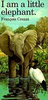I Am a Little Elephant: Large (