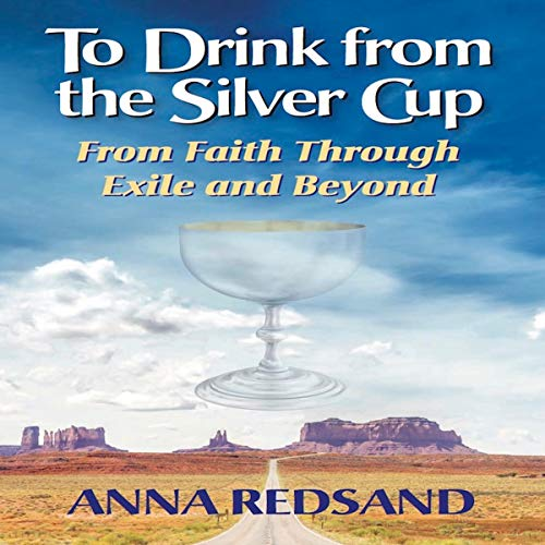To Drink from the Silver Cup audiobook cover art