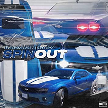 Spin Out (feat. Ishan)