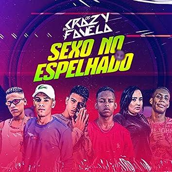 Sexo no Espelhado (feat. Laryssa Real & Mc Gw)