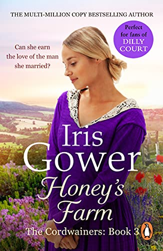 Honey's Farm (The Cordwainers: 3): An absolutely heart-wrenching Welsh saga that will have you gripped... (English Edition)