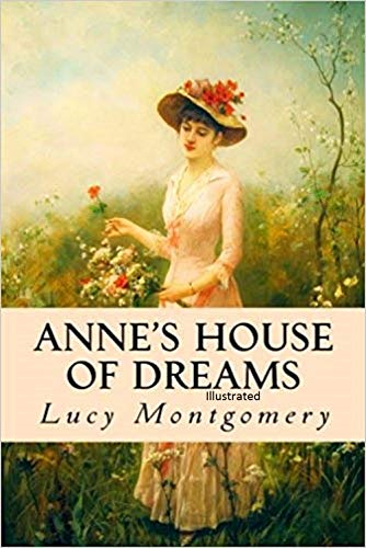 Anne's House of Dreams Illustrated (English Edition)
