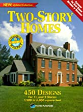 Two-Story Homes: 450 Designs for 1-1/2 and 2 Stories 1,500 to 6,000 Square Feet
