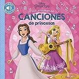 Mis primeras canciones de princesas (Hachette Infantil - Disney - Prescolar)