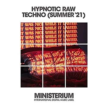 Hypnotic Raw Techno (Summer '21)