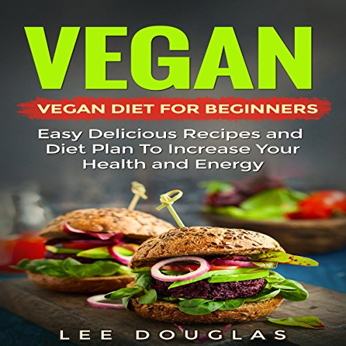 Vegan: Vegan Diet for Beginners audiobook cover art