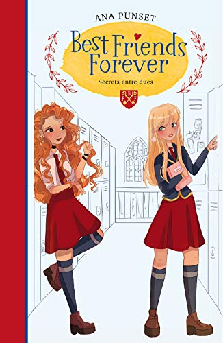 Secrets entre dues (Best Friends Forever 2) (Catalan Edition)