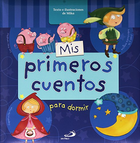 Mis primeros cuentos para dormir (Cuentos infantiles) - 9788428545938