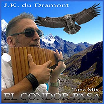 El Condor Pasa (Tanz Mix)