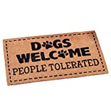 Collections Etc Dogs Welcome People Tolerated Funny Front Door Coco Mat