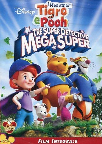 I miei amici Tigro & Pooh - Tre superdetective mega super(film integrale)