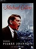 Michael Collins - Une biographie