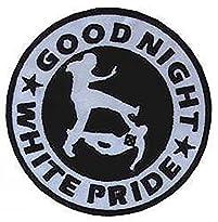 Good Night White Pride Aufnäher