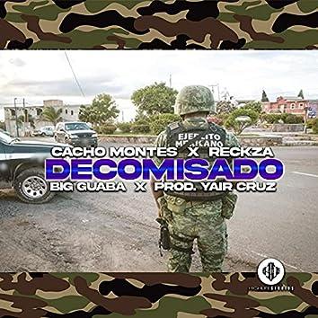 Decomisado (feat. Cacho Montes, Reckza, Big Guaba, Daspecialkeys & Yahir Cruz)