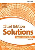 Solutions Upper-Intermediate. Workbook 3rd Edition - 9780194506519: Leading the way to success (Solutions Third Edition)