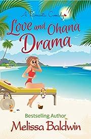Love and Ohana Drama: a Romantic Comedy (Twist of Fate Series Book 1)