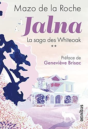 Jalna - La Saga des Whiteoak Tome 2 (2)