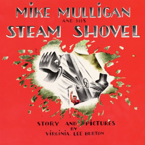 Mike Mulligan and His Steam Shovel, Pet Show!, May I Bring a Friend?, & The Happy Owls audiobook cover art