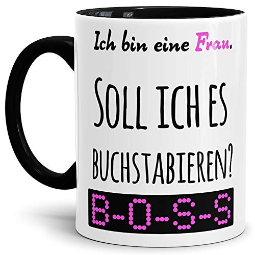 Tassendruck Spruch-Tasse so buchstabiert Man Frau Innen & Henkel Schwarz - Mug/Cup/Becher/Lustig/Witzig/Kollege/Arbeit/Paare/Partner/Geschenk-Idee/Fun/Beste Qualität - 25 Jahre Erfahrung