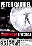 Peter Gabriel - Still Growing Up, Frankfurt 2004 »