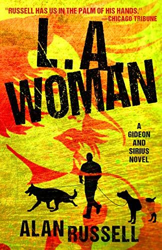 L.A. Woman (A Gideon and Sirius Novel Book 5)