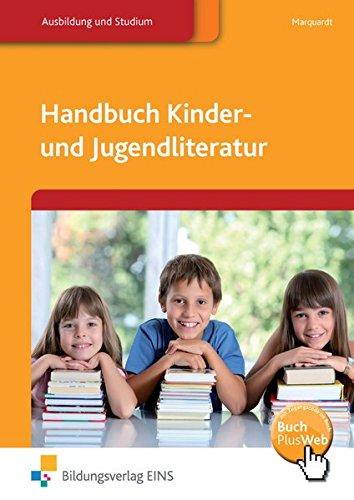 Handbuch Kinder- und Jugendliteratur: Schülerband: Lehr-/Fachbuch