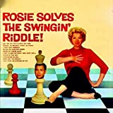 Rosie Solves The Swingin' Riddle! (Remastered)