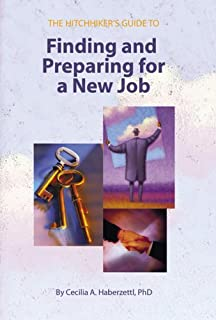 The Hitchhiker's Guide to Finding and Preparing for a New Job