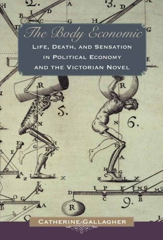休眠腐食する硫黄The Body Economic: Life, Death, and Sensation in Political Economy and the Victorian Novel