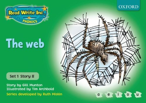 Read Write Inc. Phonics: Green Set 1 Storybooks. The Web by Gill Munton (2006-09-07)