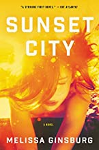Sunset City: A Novel