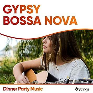 Gypsy Bossa Nova Dinner Party Music