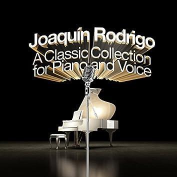 Joaquín Rodrigo: A Collection For Piano and Voice