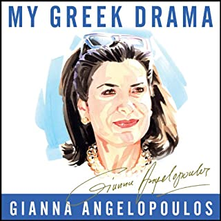 My Greek Drama     Life, Love, and One Woman's Olympic Effort to Bring Glory to Her Country              By:                                                                                                                                 Gianna Angelopoulos                               Narrated by:                                                                                                                                 Wanda McCaddon                      Length: 9 hrs and 24 mins     5 ratings     Overall 4.6