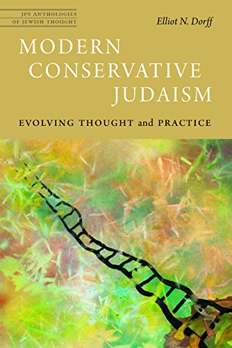 Modern Conservative Judaism: Evolving Thought and Practice (JPS Anthologies of Jewish Thought) (English Edition)